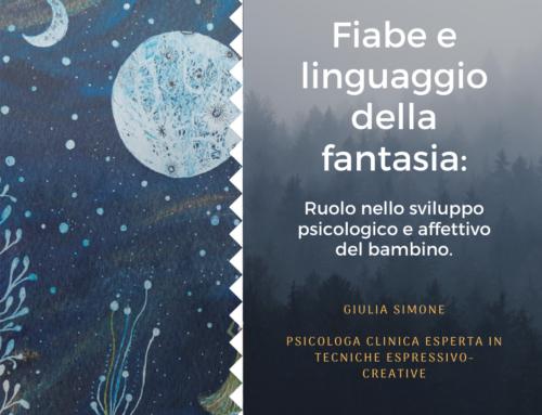 Fiabe e linguaggio della fantasia: ruolo nello sviluppo psicologico e affettivo del bambino