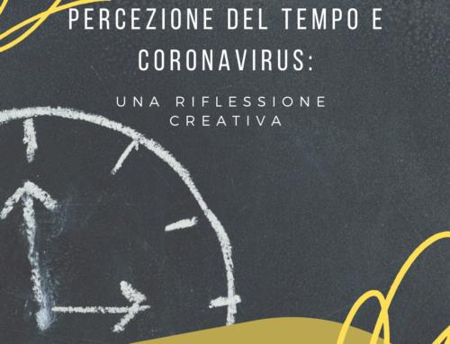 Percezione del tempo e coronavirus: una riflessione creativa.